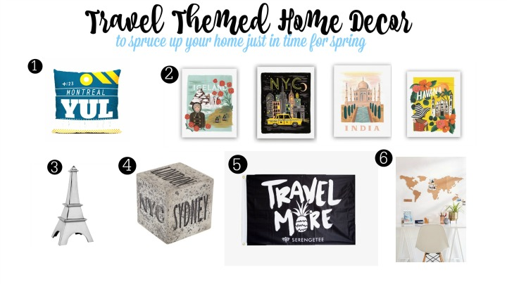 TRAVEL THEMED HOME DECOR TO SPRUCE UP YOUR SPACE FOR SPRING